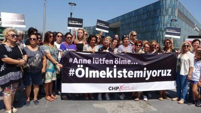 CHP'li kadınlar Bursa'dan haykırdı: Ölmek istemiyoruz