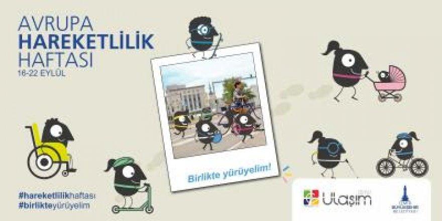 İZMİR'DE HAREKETLİLİK HAFTASI BAŞLIYOR..İŞTE PROGRAM