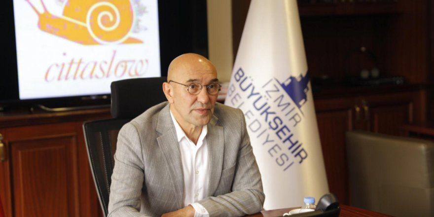 İZMİR BÜYÜKŞEHİR: 'İZMİR İLK CİTTASLOW METROPOL OLMA YOLUNDA'