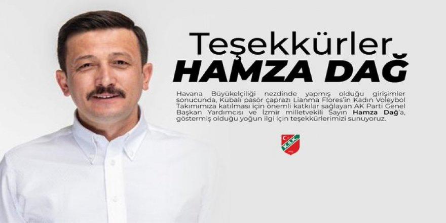 KARŞIYAKA KULÜBÜ'NDEN AK PARTİLİ HAMZA DAĞ'A 'PASÖR' TEŞEKKÜRÜ